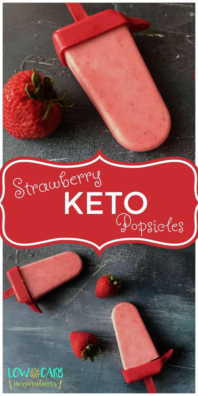 Creamy Strawberry Keto Popsicles Pinterest