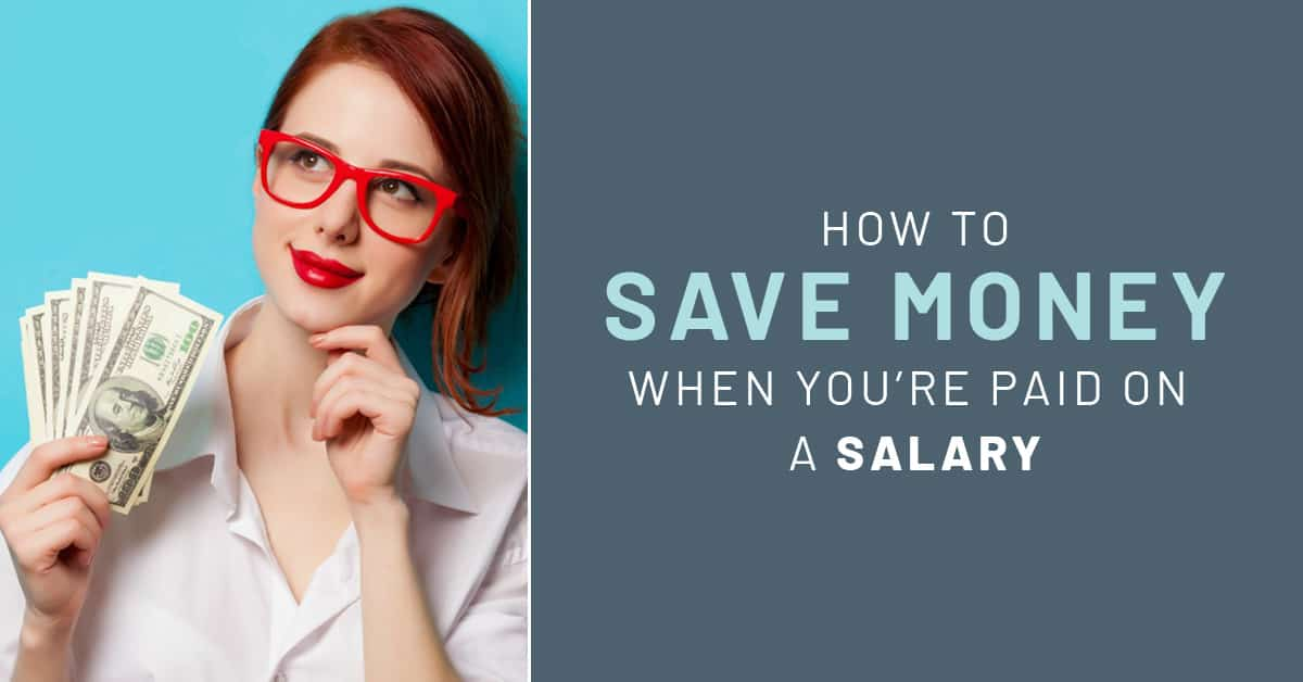 Learning how to save money when you are paid on a salary can be a bit more difficult, but here are some great tips to get you started.