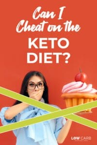 Can I cheat on the keto diet?
