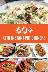 60+ Amazing Keto/Low Carb Instant Pot Dinner Ideas