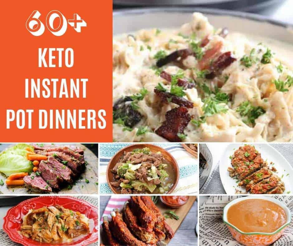 60+ Amazing Keto/Low Carb Instant Pot Dinner Ideas