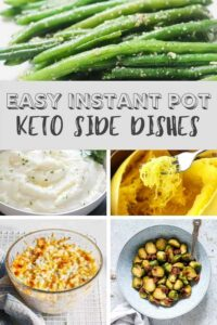 Easy Instant Pot Keto Side Dishes