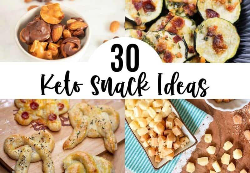 Top 30 Keto Snack Ideas